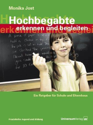 9783898691512: Hochbegabte erkennen und begleiten. Ein Ratgeber für Schule und Elternhaus