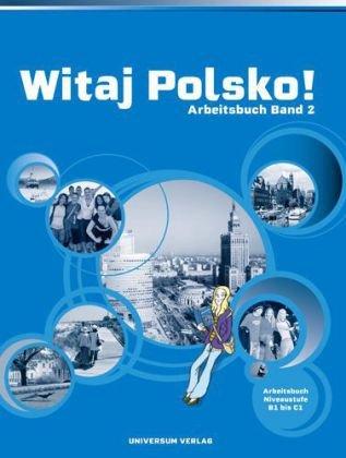 9783898692779: Witaj Polsko! Arbeitsbuch 2: Lehrwerk für Polnisch als 3. Fremdsprache, Band 2 für die Sekundarstufe I und II
