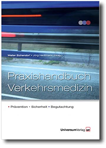 9783898693011: Praxishandbuch Verkehrsmedizin