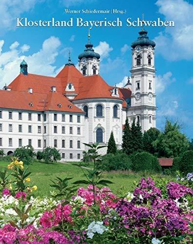 9783898701273: Klosterland Bayerisch Schwaben