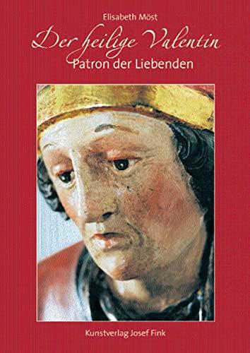 9783898705912: Der heilige Valentin: Patron der Liebenden