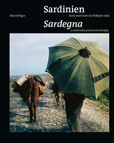 9783898708791: Sardinien. Insel und Leute im Frühjahr 1965 / Sardegna e sardi nella primavera del 1965