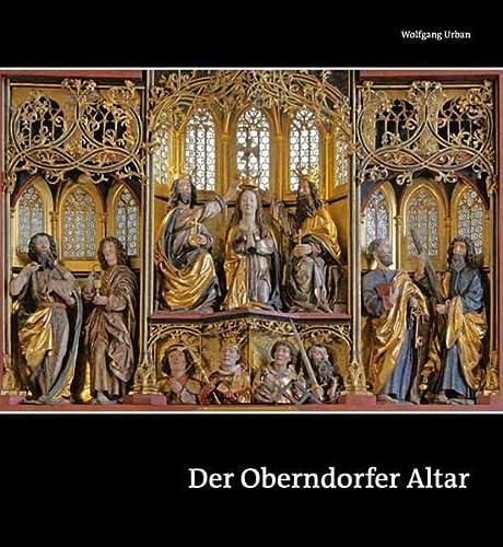 9783898708913: Der Oberndorfer Altar - Ein Meisterwerk der Spätgotik