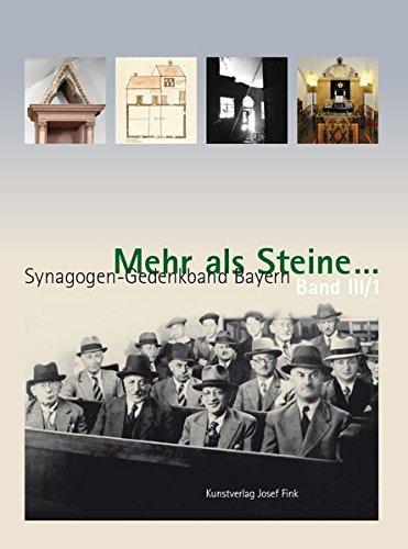 Mehr als Steine. - Synagogen-Gedenkband Bayern: Hans-Christoph Dittscheid