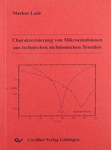 Charakterisierung von Mikroemulsionen aus technischen nichtionischen Tensiden: Markus Lade