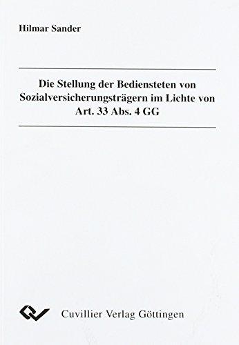 9783898730709: Die Stellung der Bediensteten von Sozialversicherungsträgern im Lichte von Art. 33 Abs. 4 GG