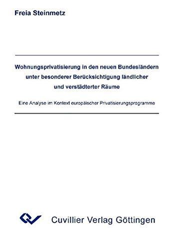 9783898737005: Wohnungsprivatisierung in den neuen Bundesländern unter besonderer Berücksichtigung ländlicher und verstädterter Räume