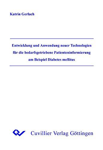 Entwicklung und Anwendung neuer Technologien für die bedarfsgetriebene Paienteninformierung am...