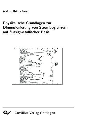 Physikalische Grundlagen zur dimensionierung von Strombegrenzern auf flüssigmetallischer Basis...