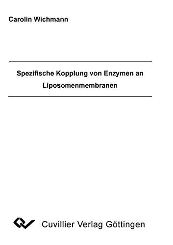 Spezifische Kopplung von Enzymen an Liposomenmembranen: Carolin Wichmann