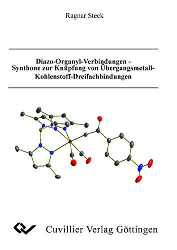 Diazo-Organyl-Verbindungen - Synthone zur Knüpfung von Ü...