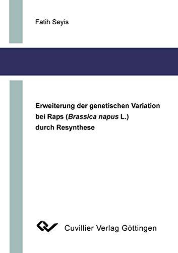 9783898738910: Erweiterung der genetischen Variation bei Raps (Brassica napus L.) durch Resythese