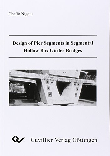 Design of Pier Segments in Segmental Hollow Box Girder Bridges: Nigatu Chaffo