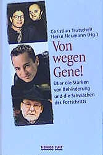 Von wegen Gene!: Christian Trutschel
