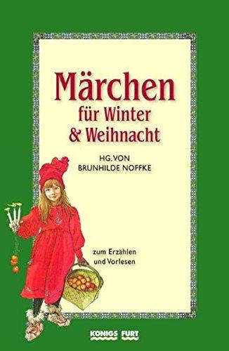 9783898752008: M�rchen f�r Winter und Weihnacht: M�rchen zum Erz�hlen und Vorlesen