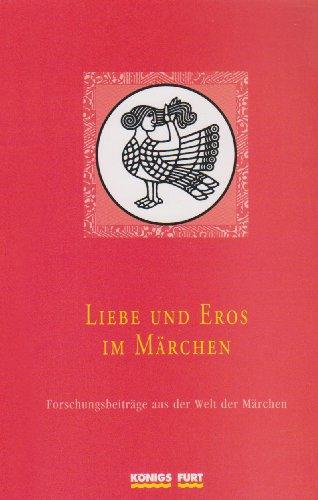 9783898759533: Liebe und Eros im Märchen