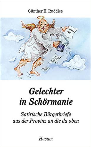9783898760195: Gelechter in Sch�rmanie: Satirische B�rgerbriefe an die da oben