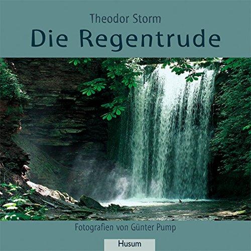 Die Regentrude: Storm, Theodor