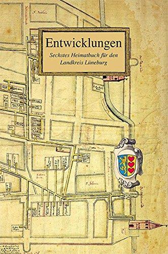 9783898764001: Entwicklungen. Sechstes Heimatbuch für den Landkreis Lüneburg