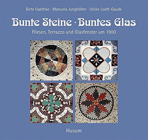 9783898764032: Bunte Steine, buntes Glas