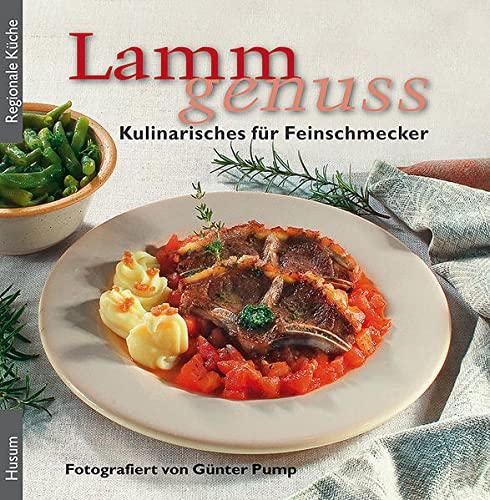 9783898764360: Lammgenuss: Kulinarisches für Feinschmecker