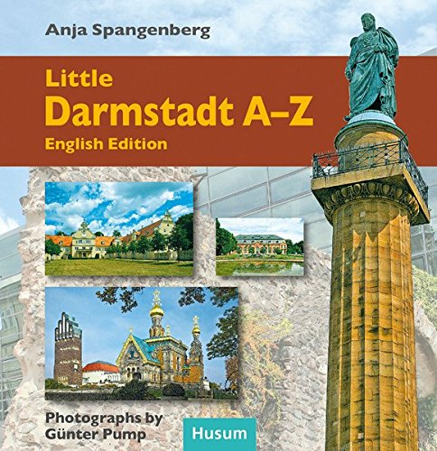 Little Darmstadt-ABC: English Edition: Anja Spangenberg