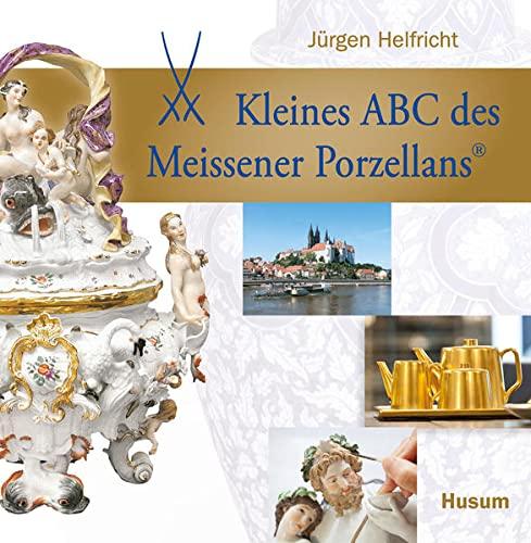 9783898765527: Kleines ABC des Meissener Porzellans
