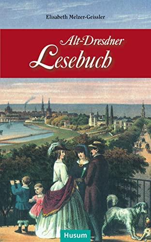 9783898766678: Alt-Dresdner Lesebuch