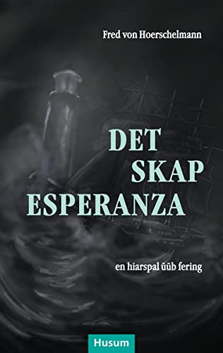 Det skap Esperanza: en hiarspal üüb fering