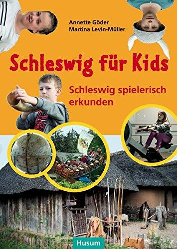 9783898767804: Schleswig für Kids