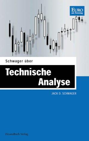 Schwager über Technischen Analyse (3898790347) by Schwager, Jack D.