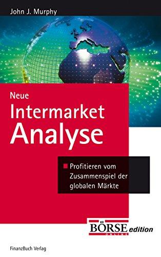 9783898790833: Neue Intermarket-Analyse