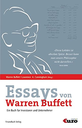 the essays of warren buffett summary The definitive work concerning warren buffett and intelligent investment philosophy, this is a collection of buffett's letters to the shareholders of berkshire hathaway written over the past few decades that together furnish an enormously valuable informal education.