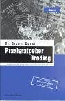 9783898790918: Praxisratgeber Trading