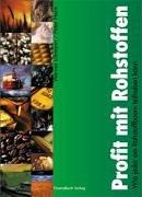 9783898791212: Profit mit Rohstoffen: Wie jeder am Rohstoffboom teilhaben kann