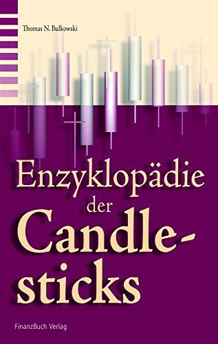 Die Enzyklopädie der Candlesticks [Hardcover] Bulkowski, Thomas