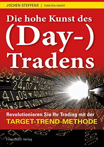 9783898795531: Die hohe Kunst des (Day-) Tradens