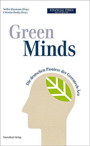 Green Minds Die deutschen Pioniere der Greentec-Ära - Christian, Baulig und Herausgegeben von Klusmann Steffen