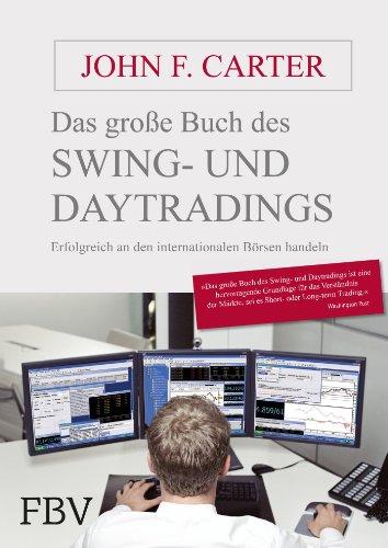 Das große Buch des Swing- und Daytradings: John F. Carter