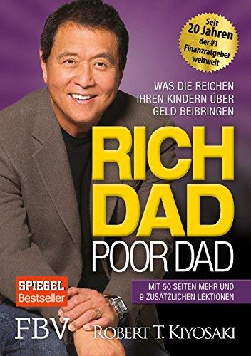 9783898798822: Rich Dad Poor Dad: Was die Reichen ihren Kindern über Geld beibringen