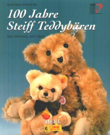 100 Jahre Steiff Teddybären - Das Original seit 1902