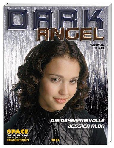Space View-Powerfrauen: Dark Angel. Die geheimnisvolle Jessica: Lukas, Christian