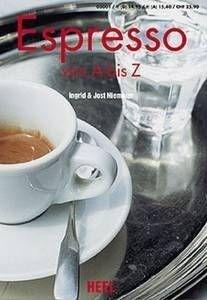 Espresso von A-Z: Ingrid,Niemeier, Jost Niemeier