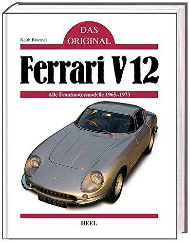 Ferrari V12. Das Original. (3898802159) by Bluemel, Keith