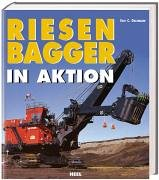 9783898802574: Riesenbagger in Aktion.