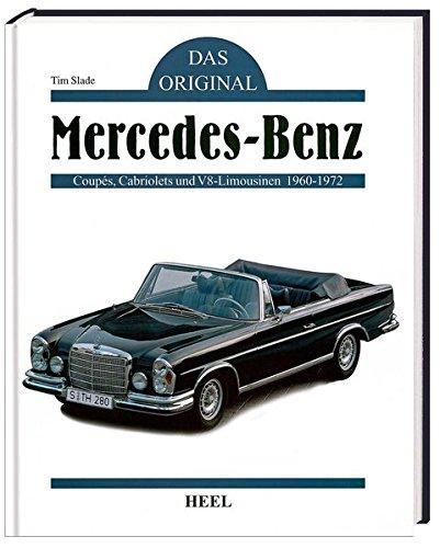 Das Original. Mercedes-Benz: Slade, Tim