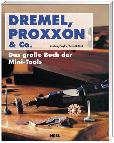 9783898804189: Dremel, Proxxon & Co.