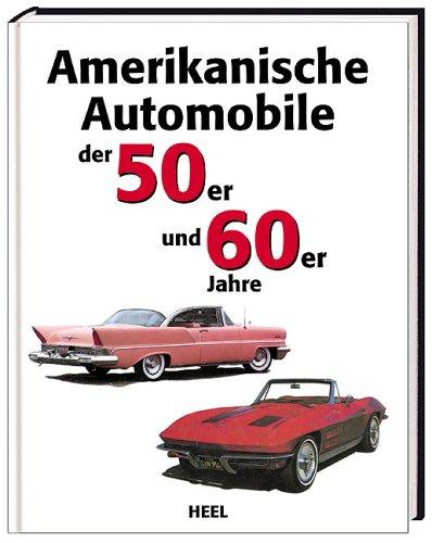 9783898805001: AMERIKANISCHER AUTOMOBILE 50ER 60ER JAHR