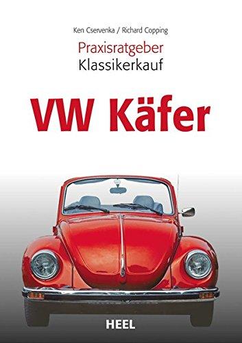 9783898805582: PRAXISRATGEBER KLASSIKERKAUF VW KAFER