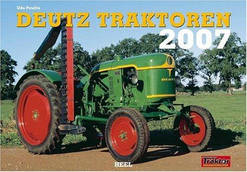 9783898805858: Deutz Traktoren 2007. Kalender.